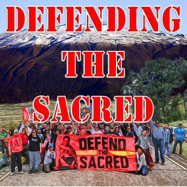 Defending the Sacred: Discussion on Native American Land