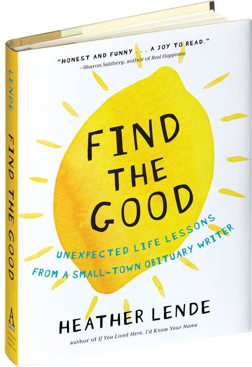 Find the Good: A Self-Help Book for Those Who don't Need Help