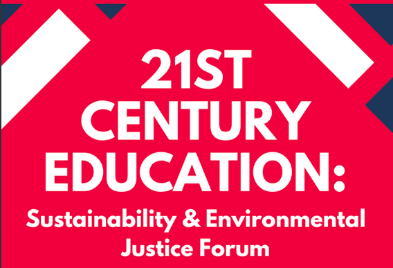 21ST CENTURY EDUCATION: SUSTAINABILITY AND ENVIRONMENTAL JUSTICE ON WEDNESDAY