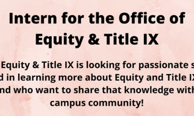 Office of Equity and Title IX Seeking Interns